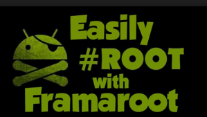 Cara Menggunakan FramaRoot Untuk Root Tanpa PC di Android
